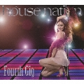 HOUSE NATION - Fourth Gig<初回生産限定盤>