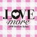 .LOVE more