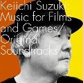 Keiichi Suzuki : Music for Films and Games / Original Soundtracks