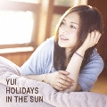 HOLIDAYS IN THE SUN [CD+DVD]<初回生産限定盤>