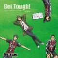 NHKアニメ「GIANT KILLING」オリジナルサウンドトラック 『Get Tough!』