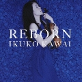REBORN [CD+DVD]<初回限定盤>
