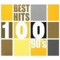 ベスト・ヒット100 90's