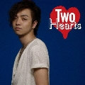 Two Hearts (LIVE盤) [CD+DVD]