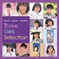 南野陽子 + 森口博子 + 西村知美 Three Girls Selection