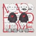 MAD HEAD LOVE/ポッピンアパシー<通常盤>