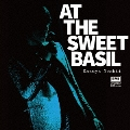 AT THE SWEET BASIL<完全限定受注生産盤>
