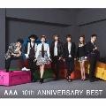 AAA 10th ANNIVERSARY BEST<通常盤>