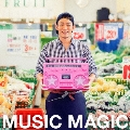 MUSIC MAGIC<通常盤>
