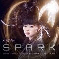 SPARK [SHM-CD+DVD]<初回限定盤>