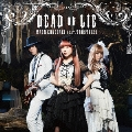 DEAD OR LIE [CD+Blu-ray Disc]<初回限定盤>
