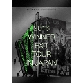 2016 WINNER EXIT TOUR IN JAPAN [2Blu-ray Disc+2CD+スマプラ付]<初回生産限定豪華版>