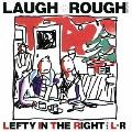 LAUGH + ROUGH<限定盤>