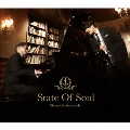 State Of Soul<初回生産限定盤>