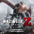 マジンガーZ / INFINITY [CD+八つ折り「ぬりえ」ポスターブックレット]<通常盤>