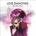 LOVE DIAMONDS<通常盤>