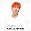Come Over<メンバー別ジャケット盤(スヒョン)>