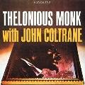 セロニアス・モンク・ウィズ・ジョン・コルトレーン<期間限定特別価格盤>