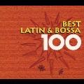 ベスト・ラテン&ボッサ100
