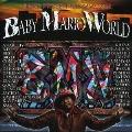 DABO Presents B.M.W.-BABY MARIO WORLD-Vol.1
