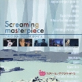 「スクリーミング・マスターピース」オリジナル・サウンドトラック
