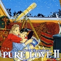 PURE LOVE II~winter romance~