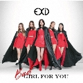 Bad Girl For You [CD+DVD]<初回限定盤A>