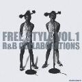 FREE STYLE VOL.1 R&B COLLABORATIONS<通常盤>