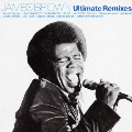 JAMES BROWN Ulitemate Remixes