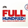 FULL HUNDRED VOL.2 - 100% JAMAICAN DUB PLATE MIX - Mixed by YARD BEAT