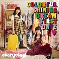 Colorful Shining Dream First Date<通常盤>
