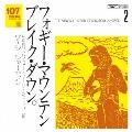 107 SONG BOOK Vol.2 フォギー・マウンテン・ブレイク・ダウン。 5弦バンジョー・ワーク・ショップ編