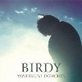 BIRDY [CD+ライブチケット]<完全限定生産盤>