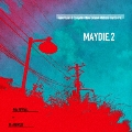 maximum10 compiles New School Melodic Hardcore. MAYDIE.2