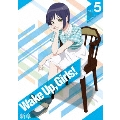 Wake Up,Girls!新章 vol.5