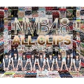 NMB48 ALL CLIPS -黒髮から欲望まで-