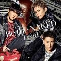 Be the NAKED [CD+スペシャルブックレット]<初回限定盤C>
