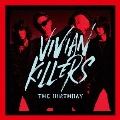 VIVIAN KILLERS [CD+Blu-ray Disc]<初回限定盤>