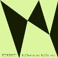 killer tune kills me feat. YonYon<レコードの日対象商品/限定盤>