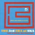 JUSTA RECORDS presents THE 3rd ERA of SKA ~EURO AUTHENTIC SKA COLLECTION~