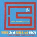 JUSTA RECORDS presents THE 3rd ERA of SKA ~EURO AUTHENTIC SKA COLLECTION~
