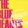 THE BLUE HEARTS TRIBUTE 2005 EDITION