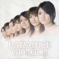 PARADISE GO!!GO!!  [CD+DVD]