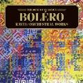 ベスト・オブ クラシックス 53::ボレロ、亡き王女のためのパヴァーヌ~ラヴェル名曲集