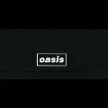 オアシス・コンプリート・シングル・コレクション '94-'05<完全生産限定盤>