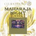 クラブ・レジェンド 20th プレゼンツ マハラジャ・ナイト-ザ・ベスト20-<期間限定生産盤>