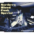 Northern Blood Funk Special