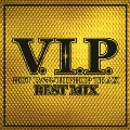 V.I.P. HOT R&B / HIPHOP TRAX-BEST MIX