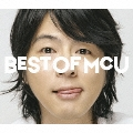 BEST OF MCU [CD+DVD]<初回生産限定盤>