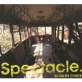 "Spectacle. ""UPDATE!_special limited set""<初回生産限定盤>"